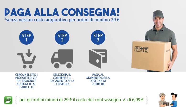 Contrassegno Gratuito per tutti gli ordini maggiori di 29 euro!